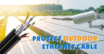 How to Protect an Outdoor Ethernet Cable